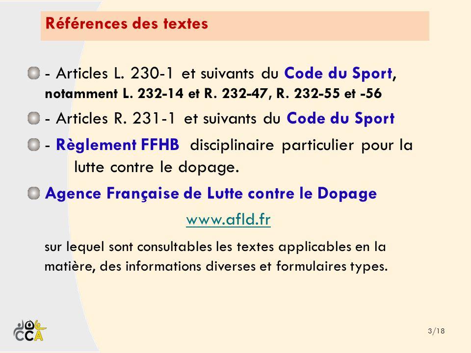 - Articles R. 231-1 et suivants du Code du Sport