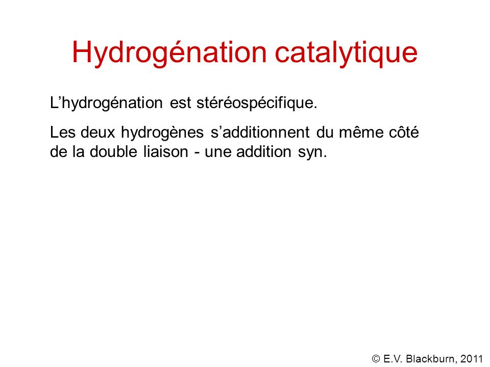 Hydrogénation catalytique