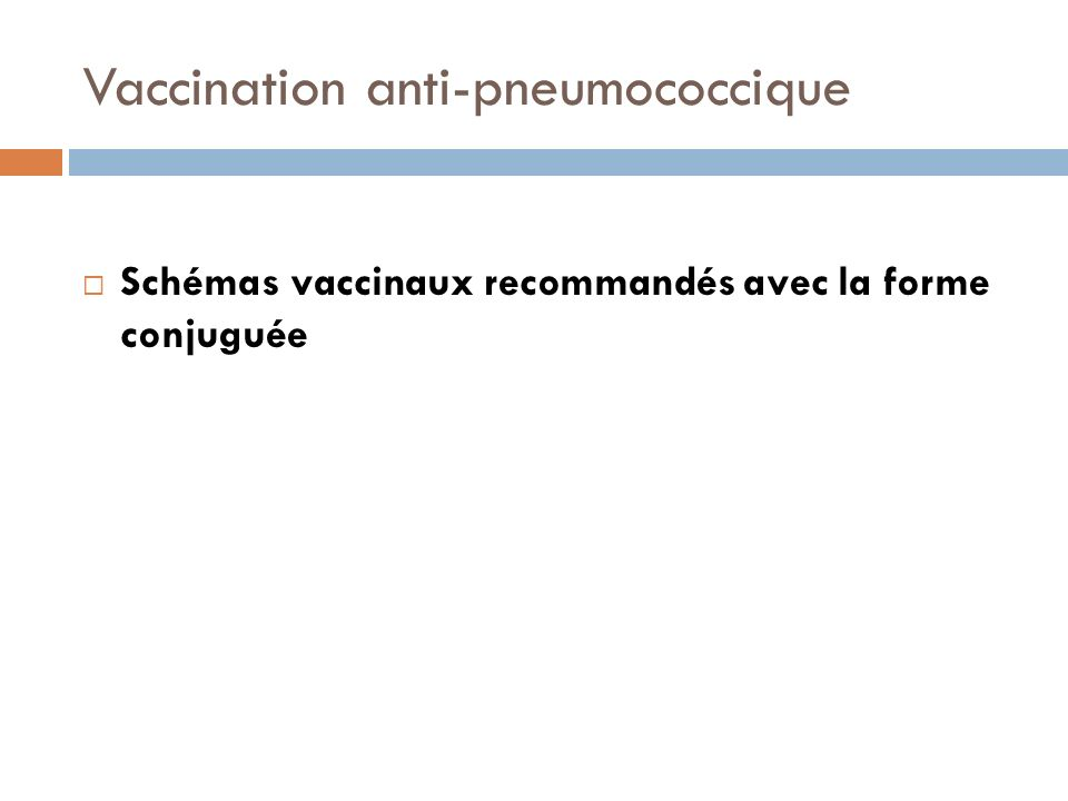Vaccination anti-pneumococcique