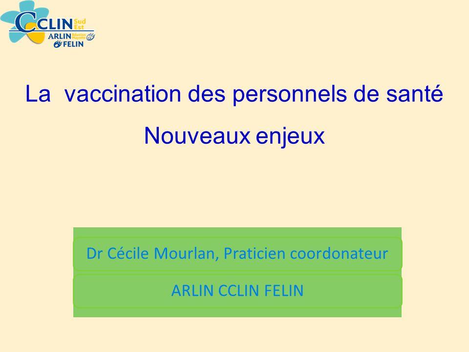 La vaccination des personnels de santé Nouveaux enjeux