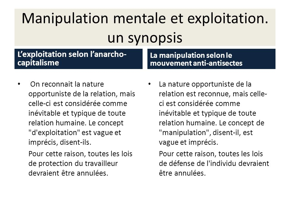 Manipulation mentale et exploitation. un synopsis