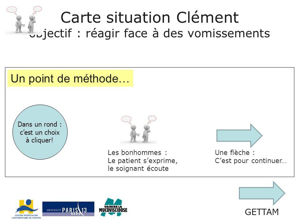 Carte situation Clément objectif : réagir face à des vomissements