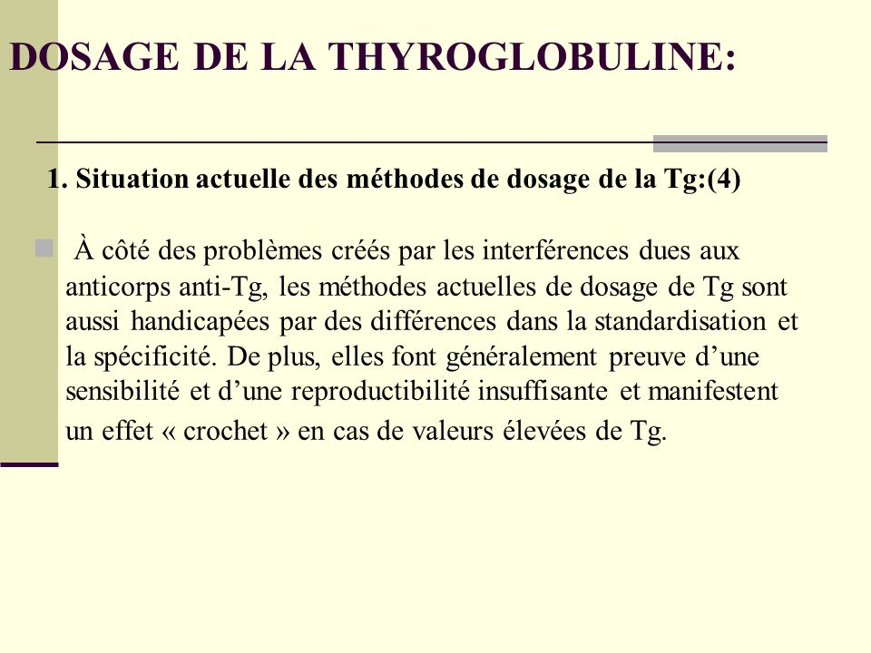 DOSAGE DE LA THYROGLOBULINE: