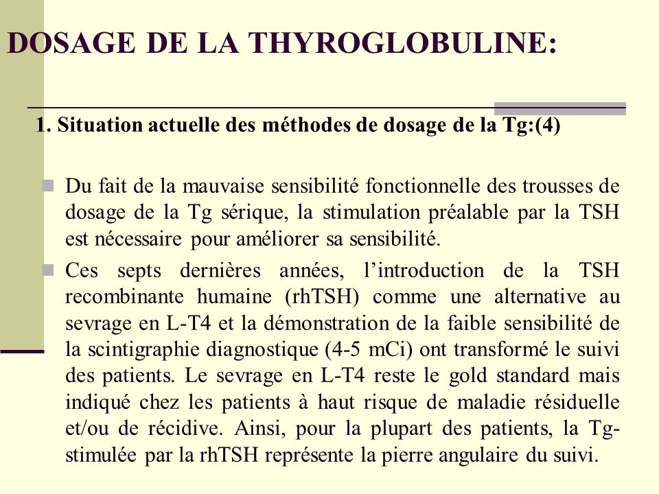 DOSAGE DE LA THYROGLOBULINE: