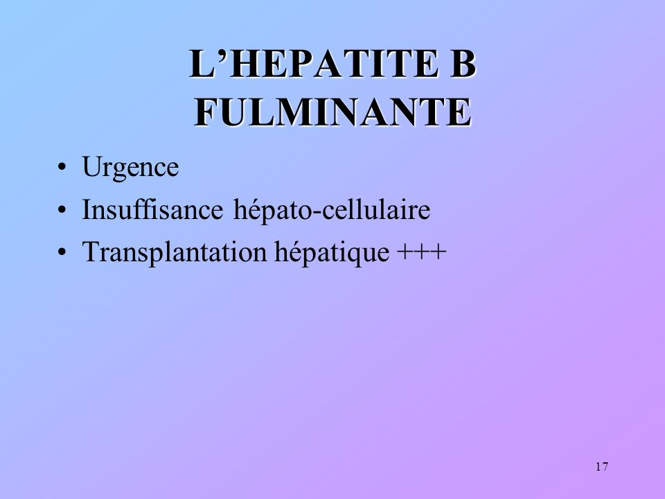 L'HEPATITE B FULMINANTE