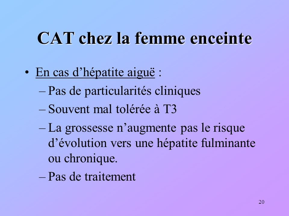 CAT chez la femme enceinte