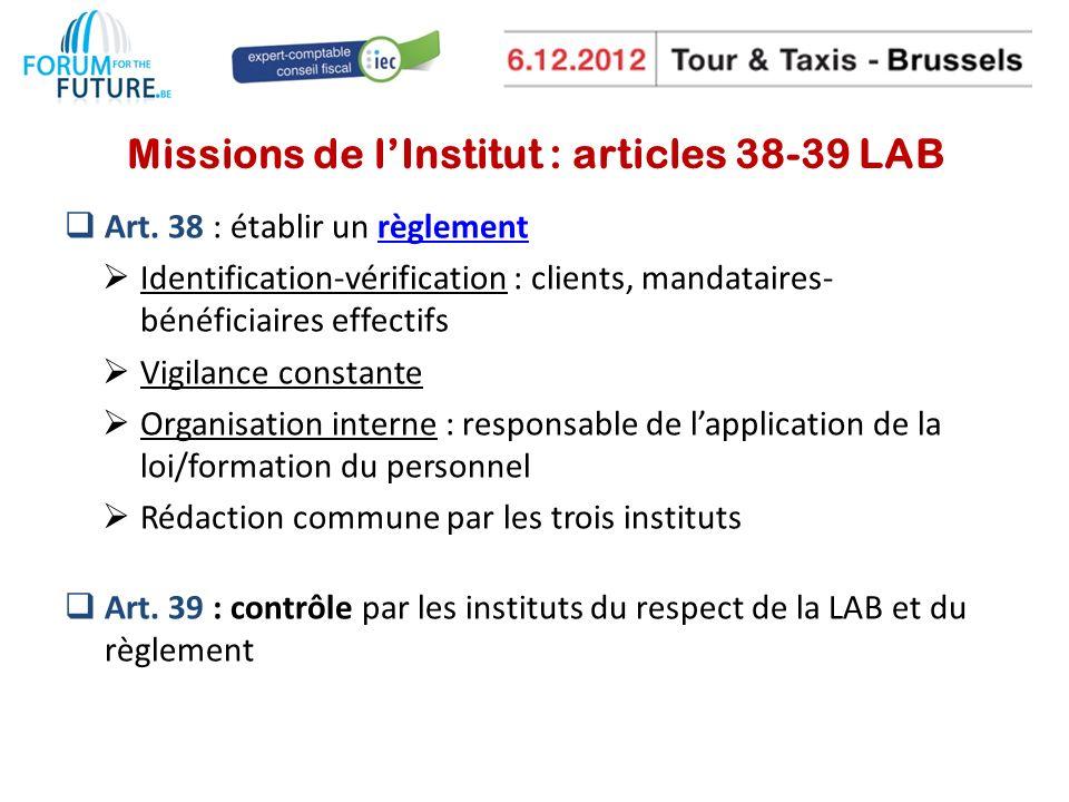 Missions de l'Institut : articles 38-39 LAB