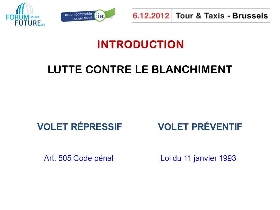 INTRODUCTION LUTTE CONTRE LE BLANCHIMENT