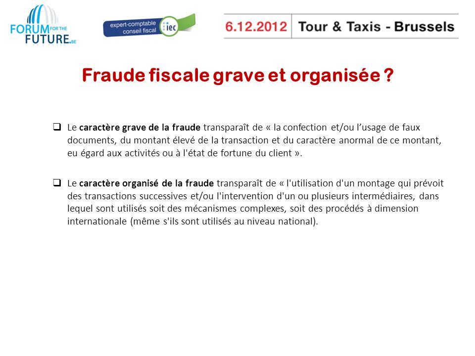 Fraude fiscale grave et organisée