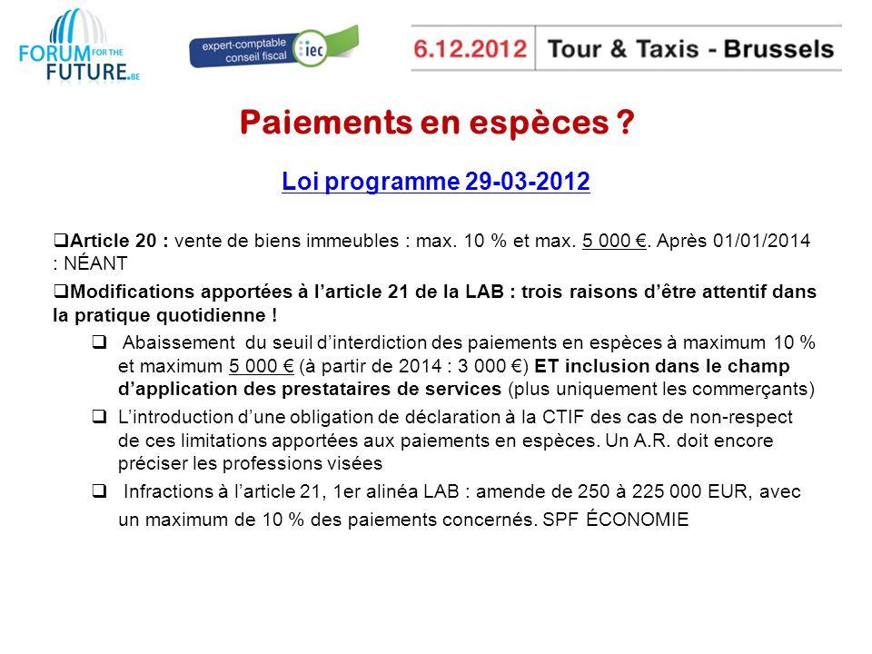 Paiements en espèces Loi programme 29-03-2012