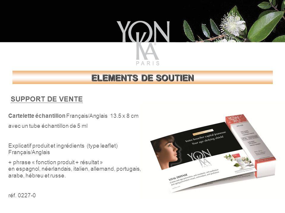 ELEMENTS DE SOUTIEN SUPPORT DE VENTE