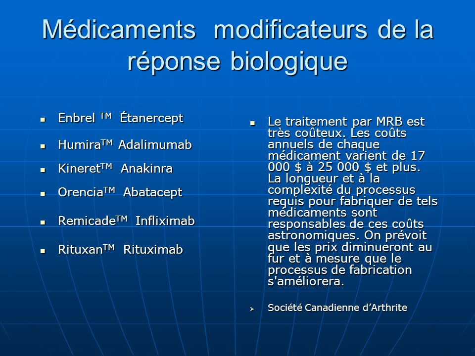 Médicaments modificateurs de la réponse biologique