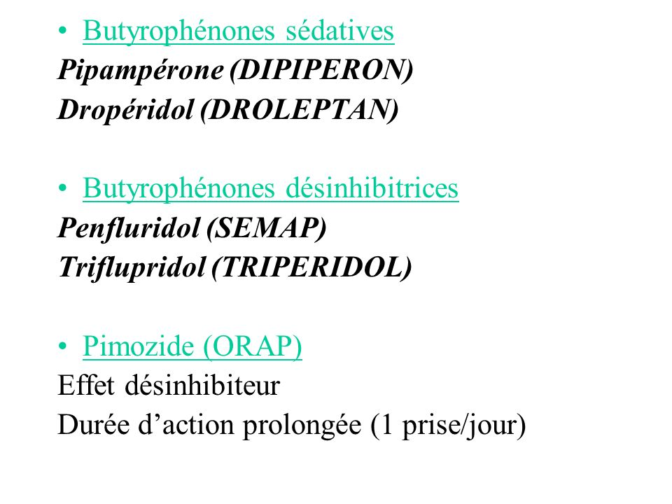 Butyrophénones sédatives