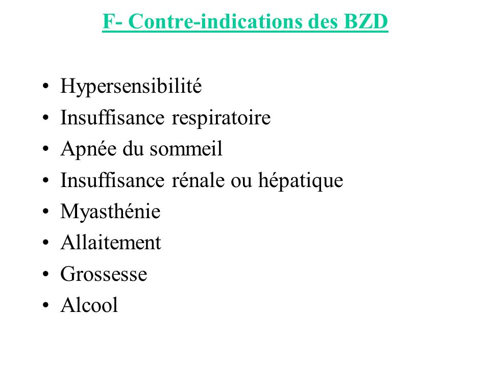 F- Contre-indications des BZD