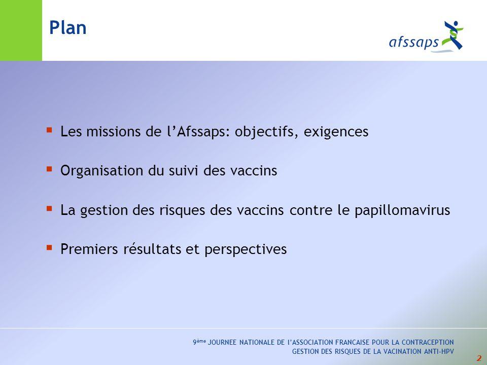 Plan Les missions de l'Afssaps: objectifs, exigences
