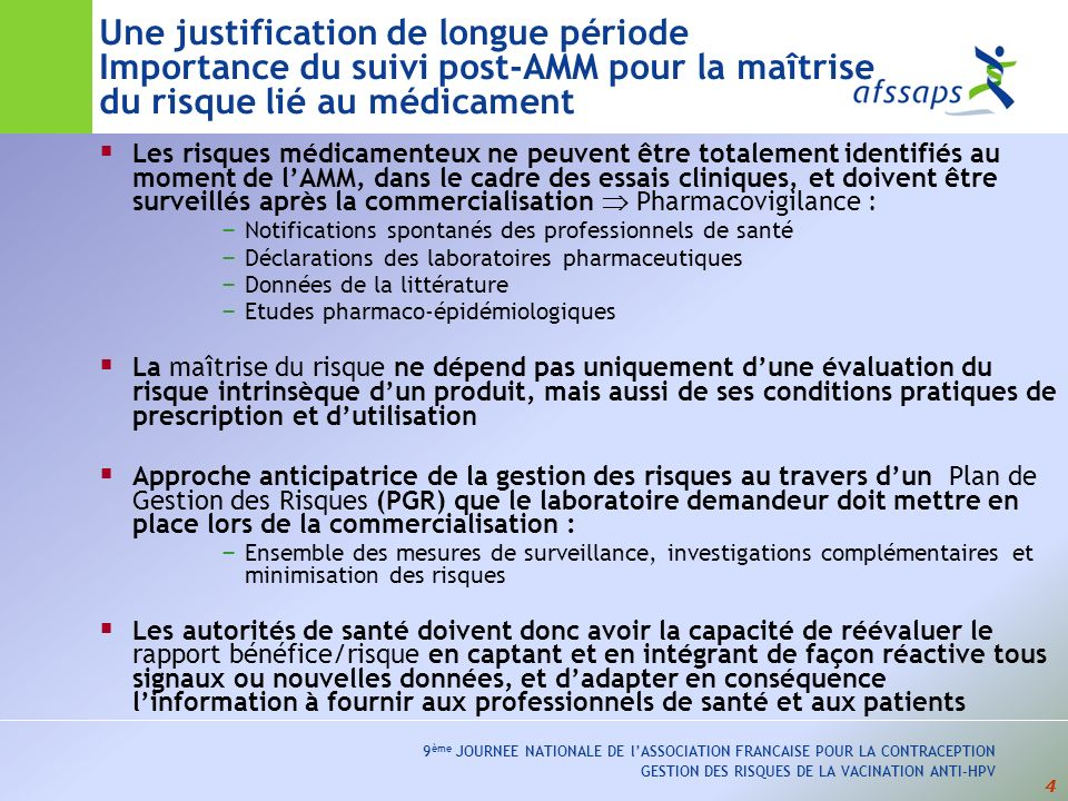 Une justification de longue période Importance du suivi post-AMM pour la maîtrise du risque lié au médicament