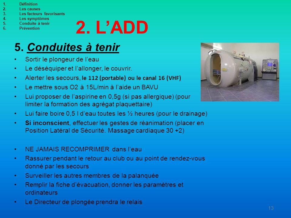 2. L'ADD 5. Conduites à tenir Sortir le plongeur de l'eau