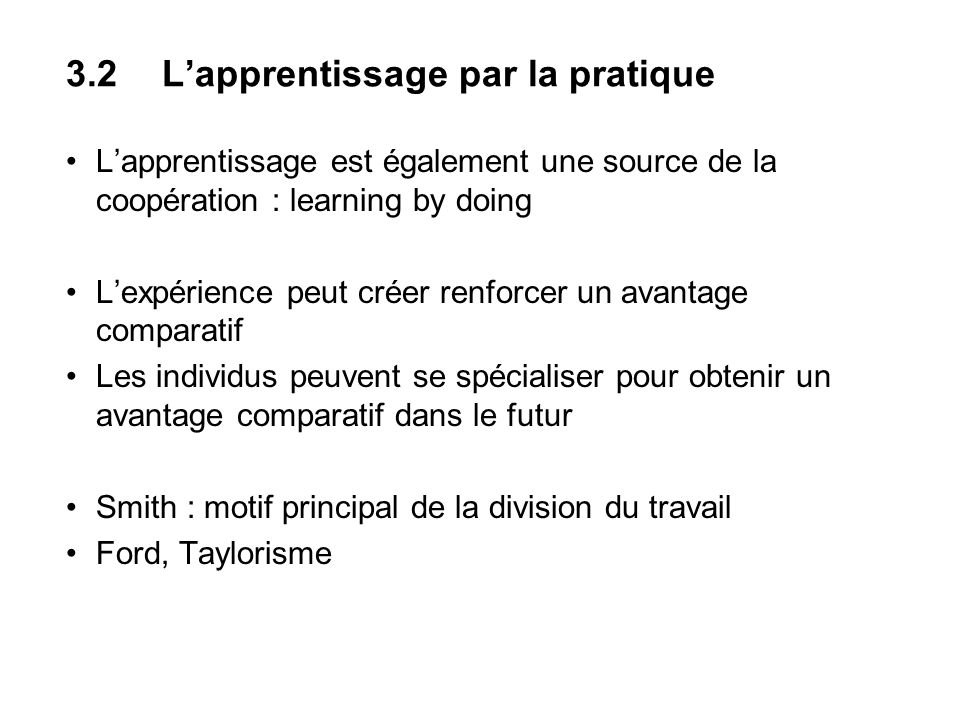 3.2 L'apprentissage par la pratique