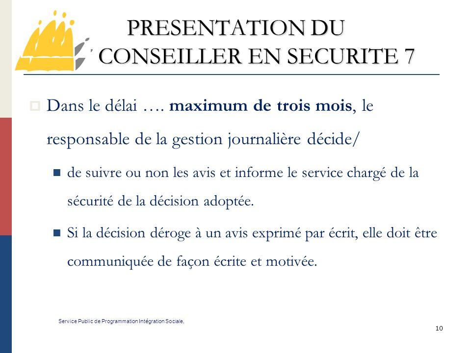 PRESENTATION DU CONSEILLER EN SECURITE 7