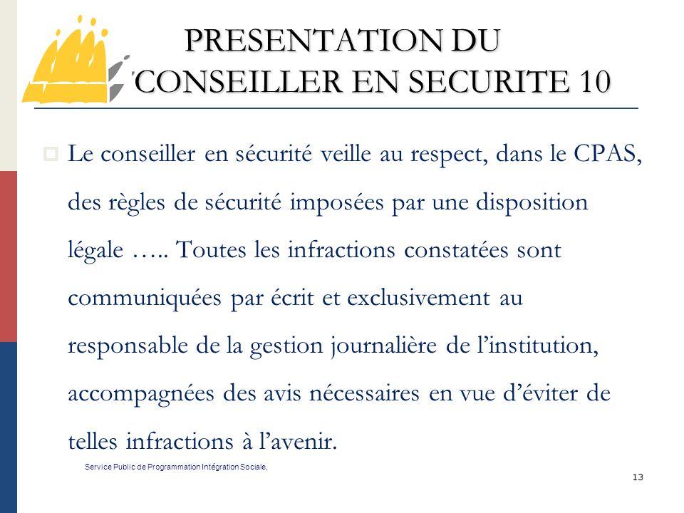 PRESENTATION DU CONSEILLER EN SECURITE 10