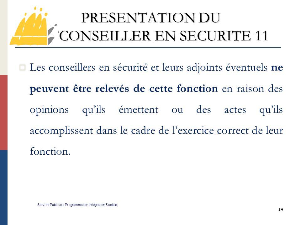 PRESENTATION DU CONSEILLER EN SECURITE 11