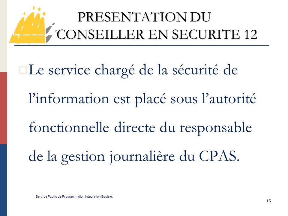 PRESENTATION DU CONSEILLER EN SECURITE 12