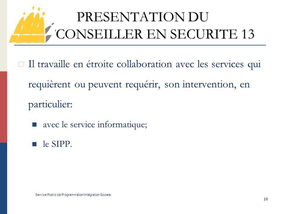 PRESENTATION DU CONSEILLER EN SECURITE 13