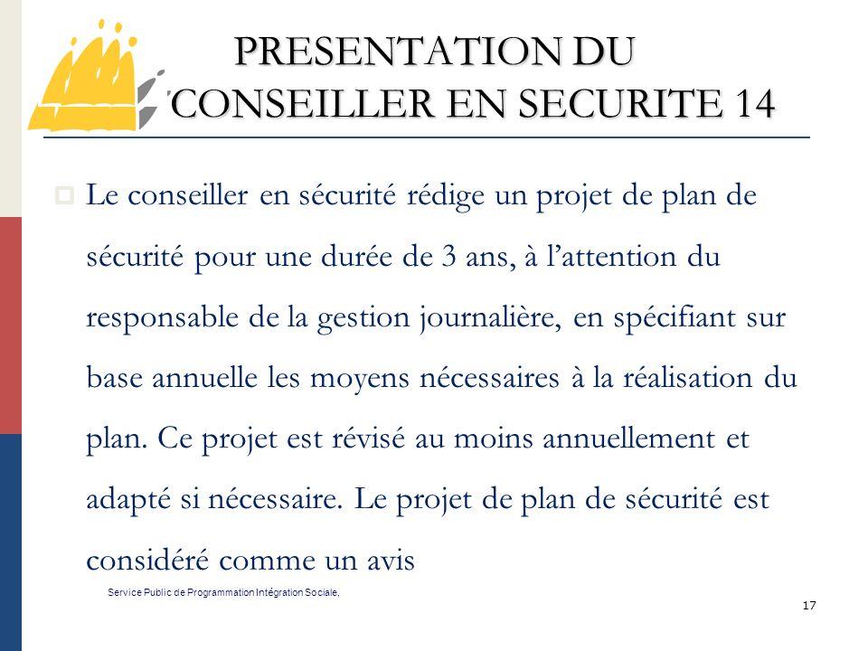 PRESENTATION DU CONSEILLER EN SECURITE 14