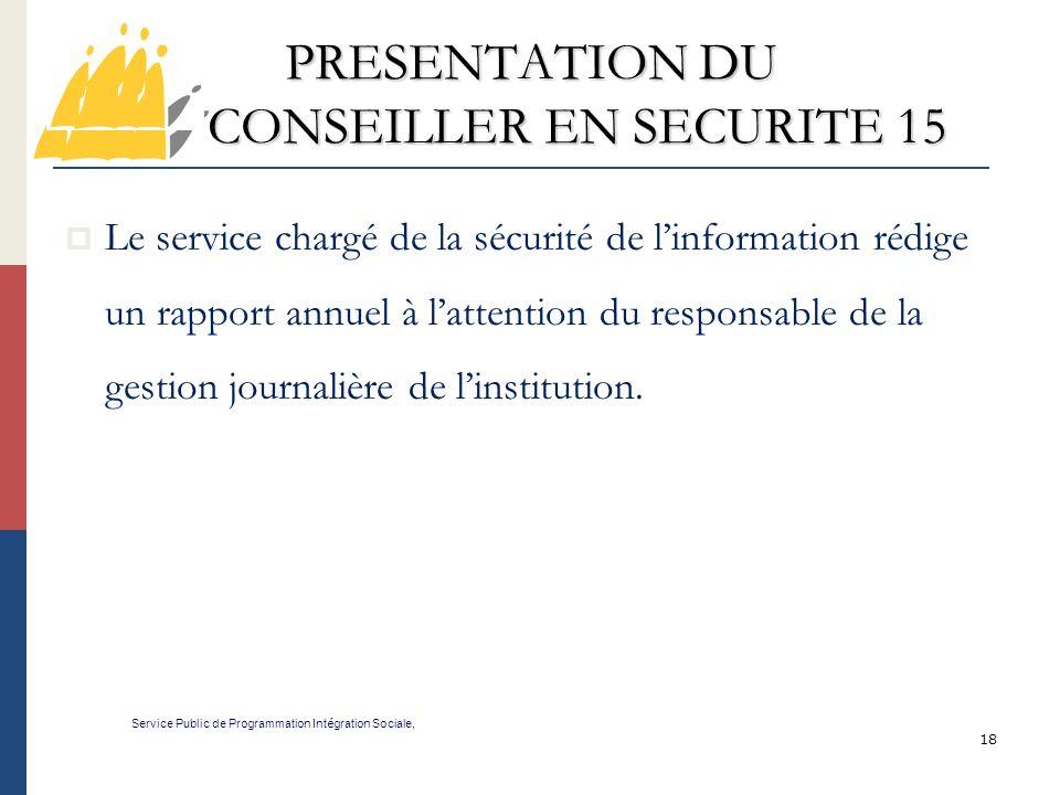 PRESENTATION DU CONSEILLER EN SECURITE 15