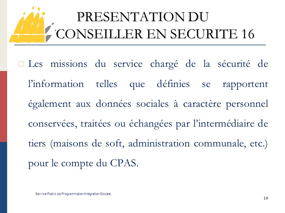 PRESENTATION DU CONSEILLER EN SECURITE 16