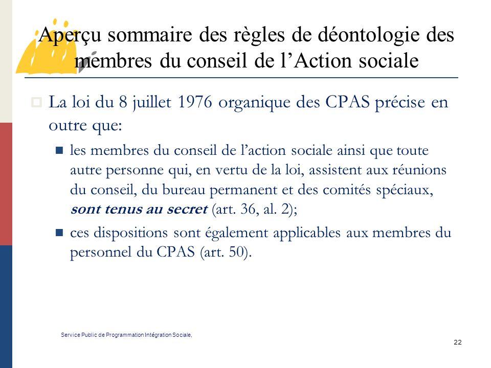 Aperçu sommaire des règles de déontologie des membres du conseil de l'Action sociale