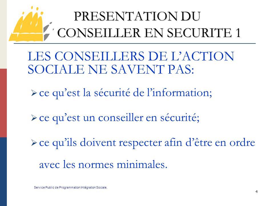 PRESENTATION DU CONSEILLER EN SECURITE 1