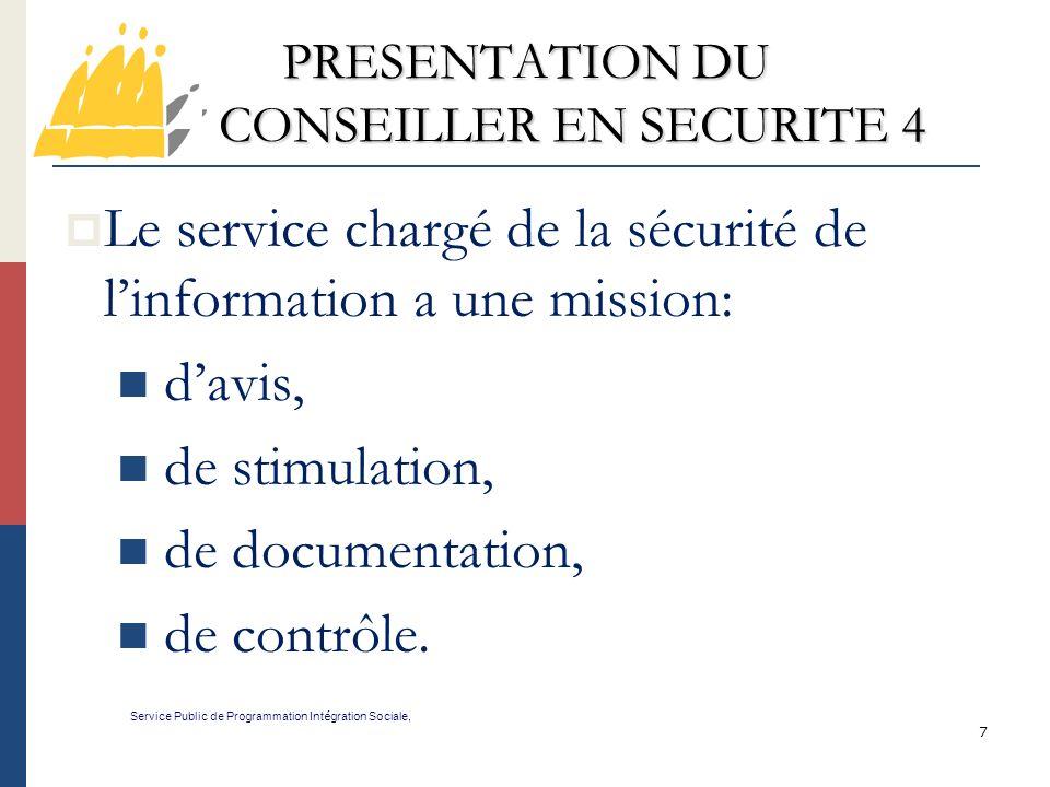 PRESENTATION DU CONSEILLER EN SECURITE 4