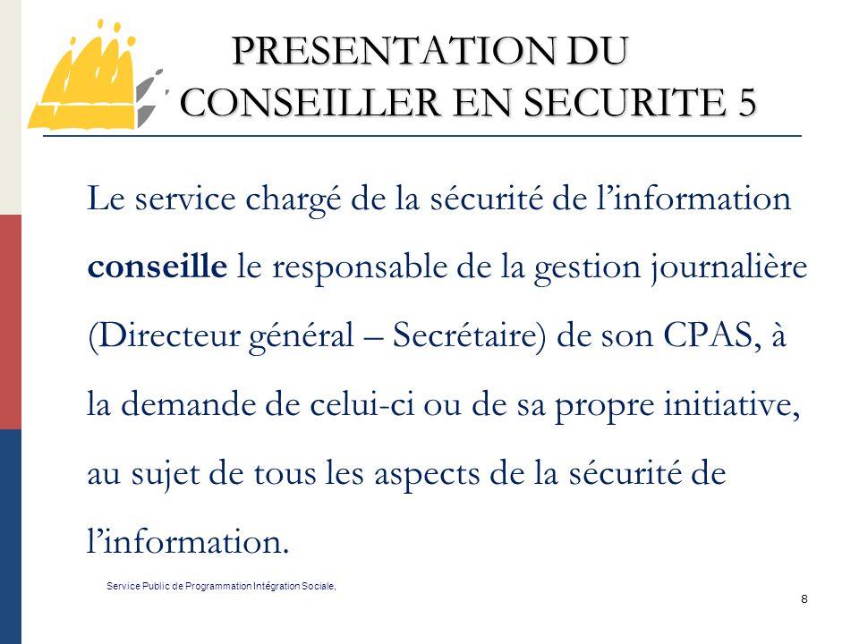 PRESENTATION DU CONSEILLER EN SECURITE 5
