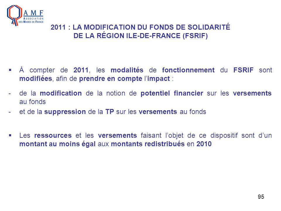2011 : LA MODIFICATION DU FONDS DE SOLIDARITÉ DE LA RÉGION ILE-DE-FRANCE (FSRIF)