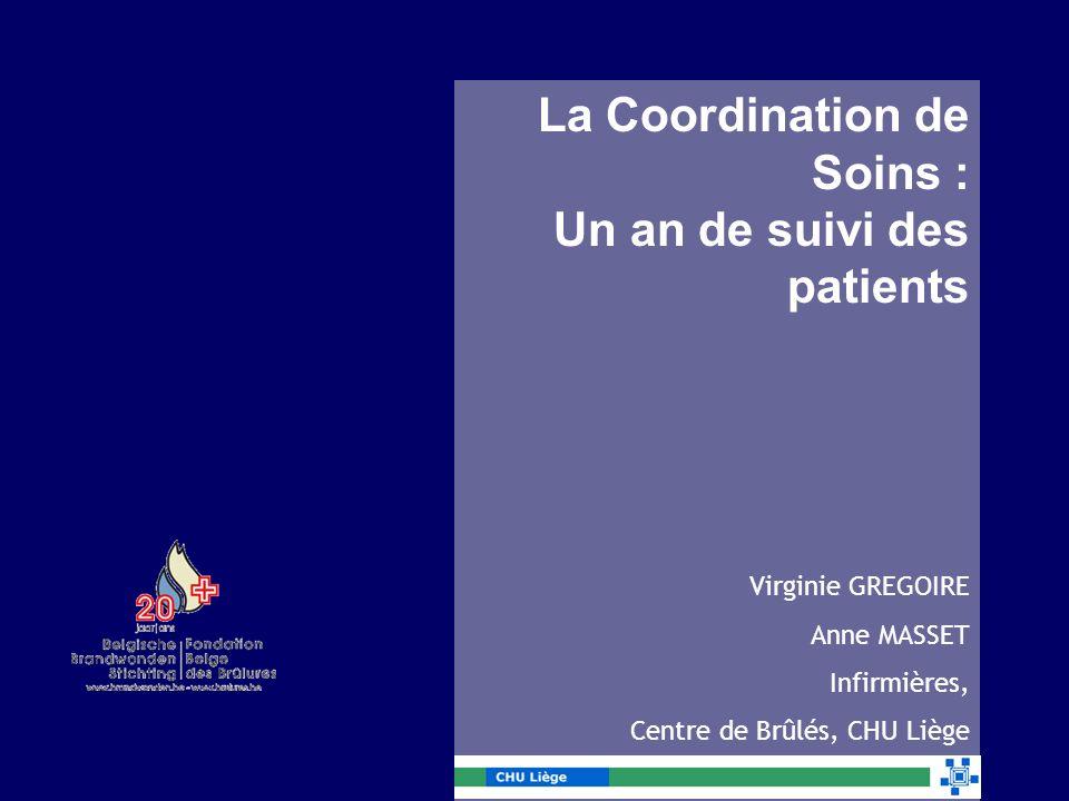 La Coordination de Soins : Un an de suivi des patients
