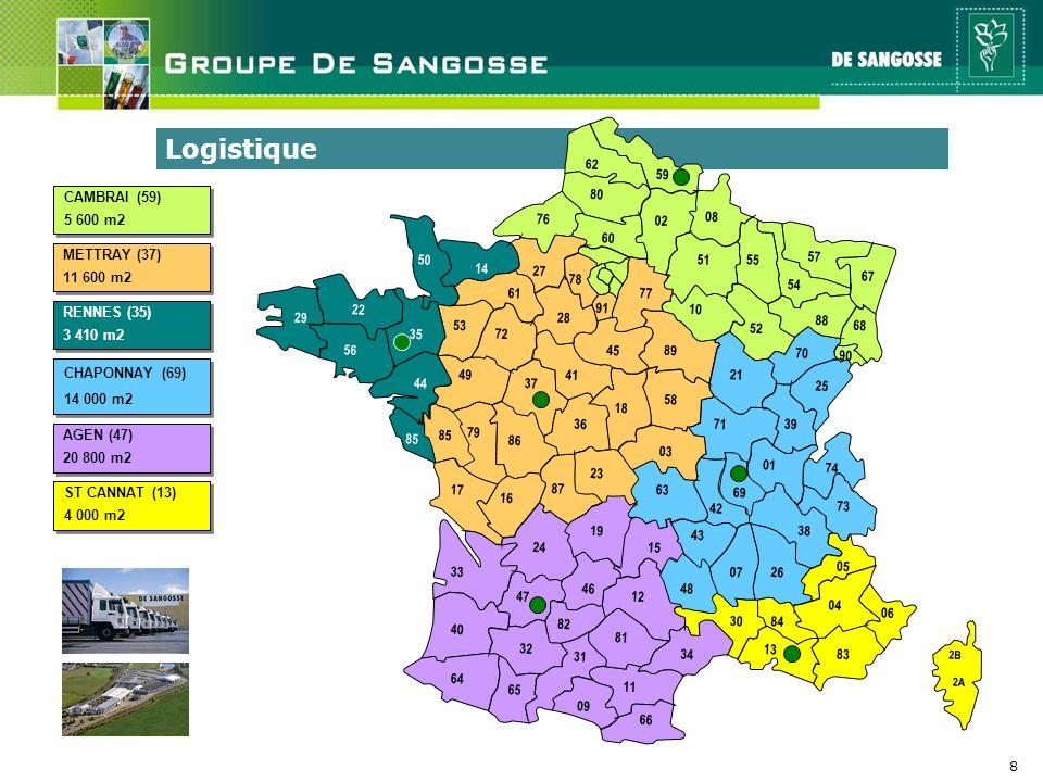 Logistique 2B. 2A. 53. 35. 28. 72. 87. 32. 60. 02. 78. 62. 59. 80. 08. 76. 51. 55.