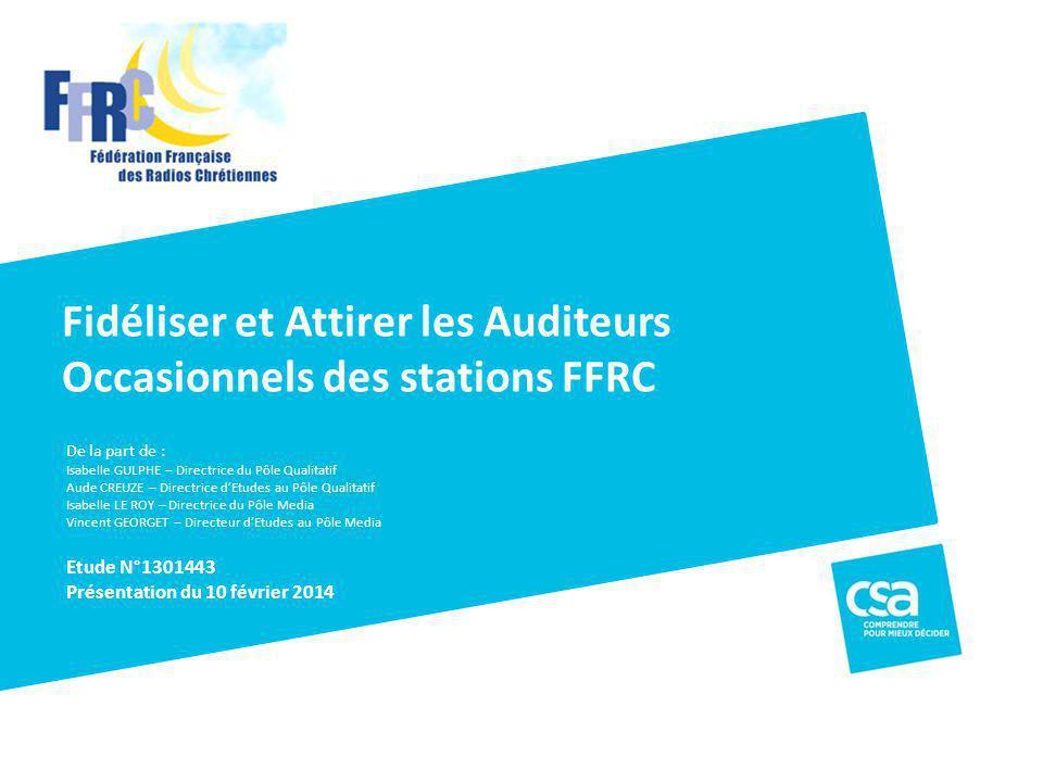 Fidéliser et Attirer les Auditeurs Occasionnels des stations FFRC