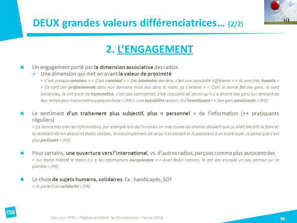 DEUX grandes valeurs différenciatrices… (2/2)