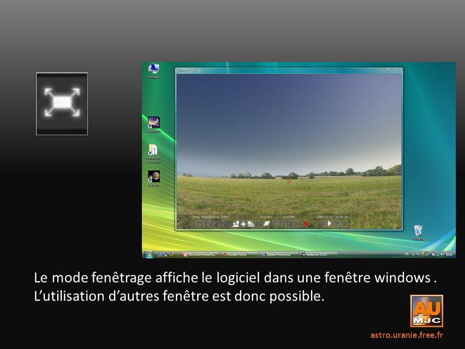 Le mode fenêtrage affiche le logiciel dans une fenêtre windows .