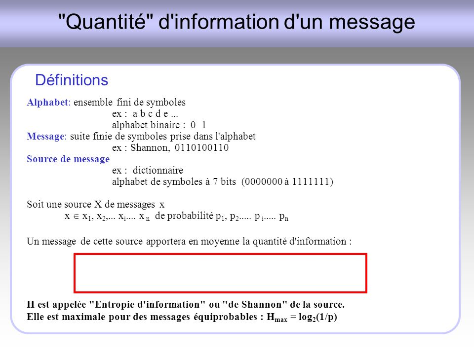Quantité d information d un message