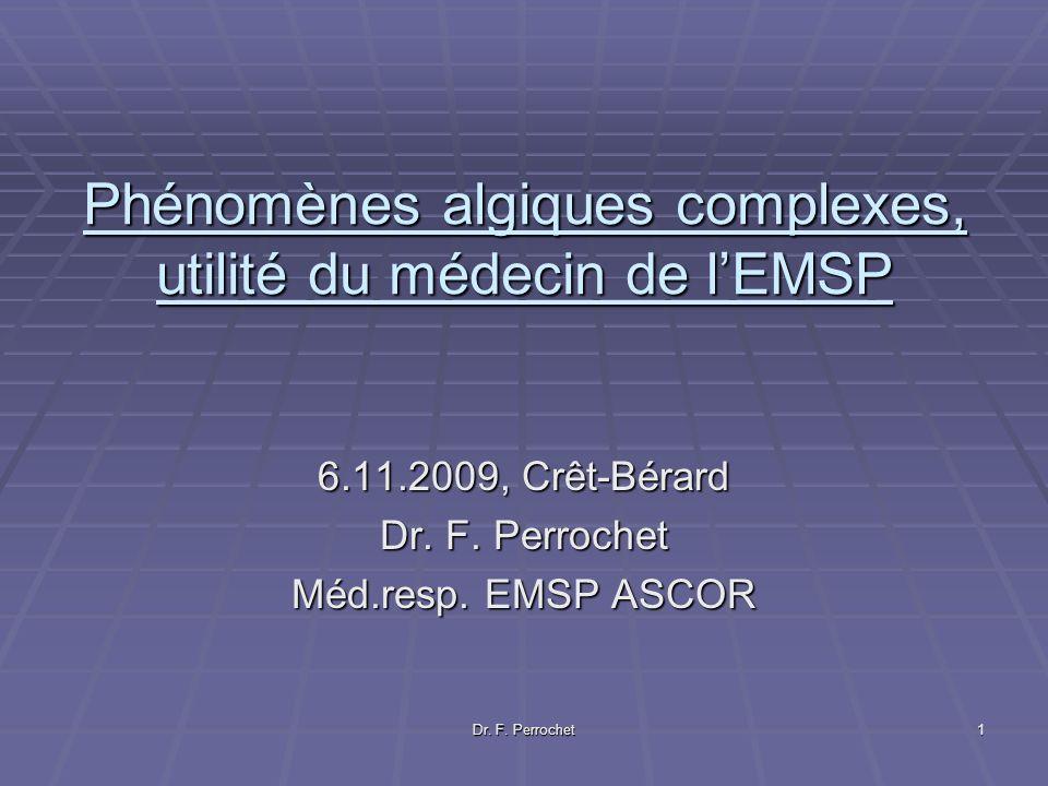 Phénomènes algiques complexes, utilité du médecin de l'EMSP