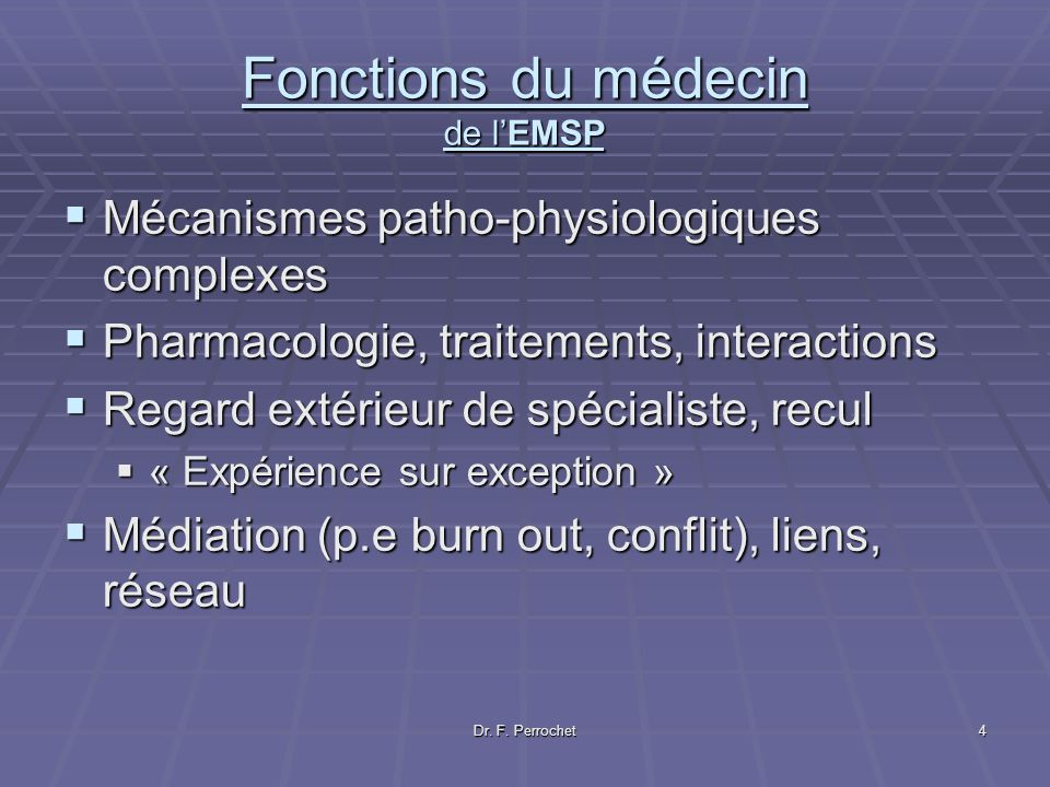 Fonctions du médecin de l'EMSP