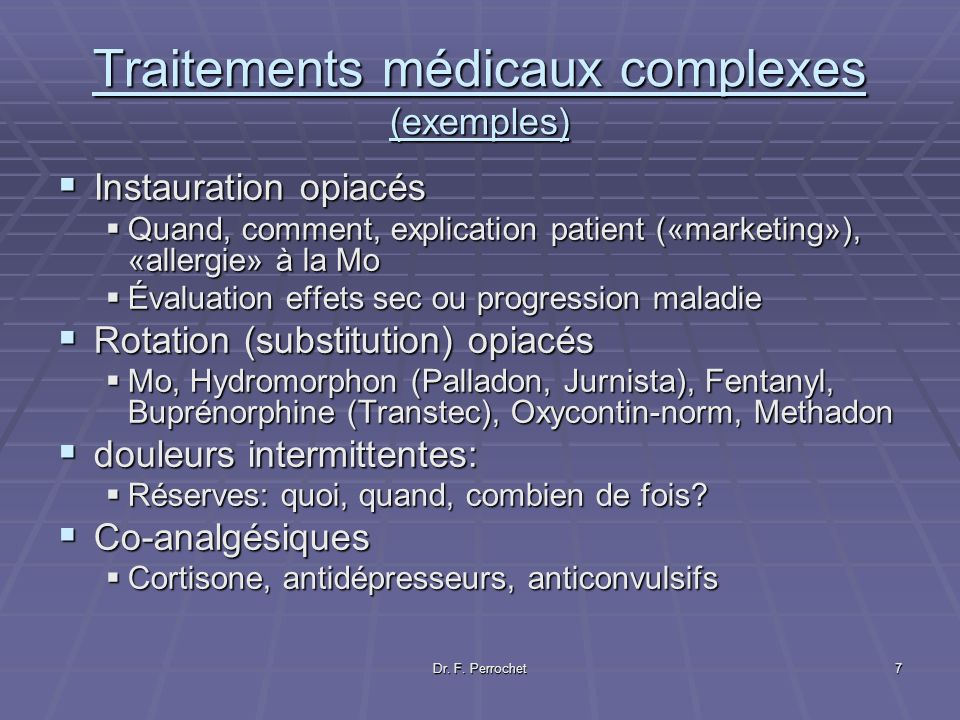 Traitements médicaux complexes (exemples)