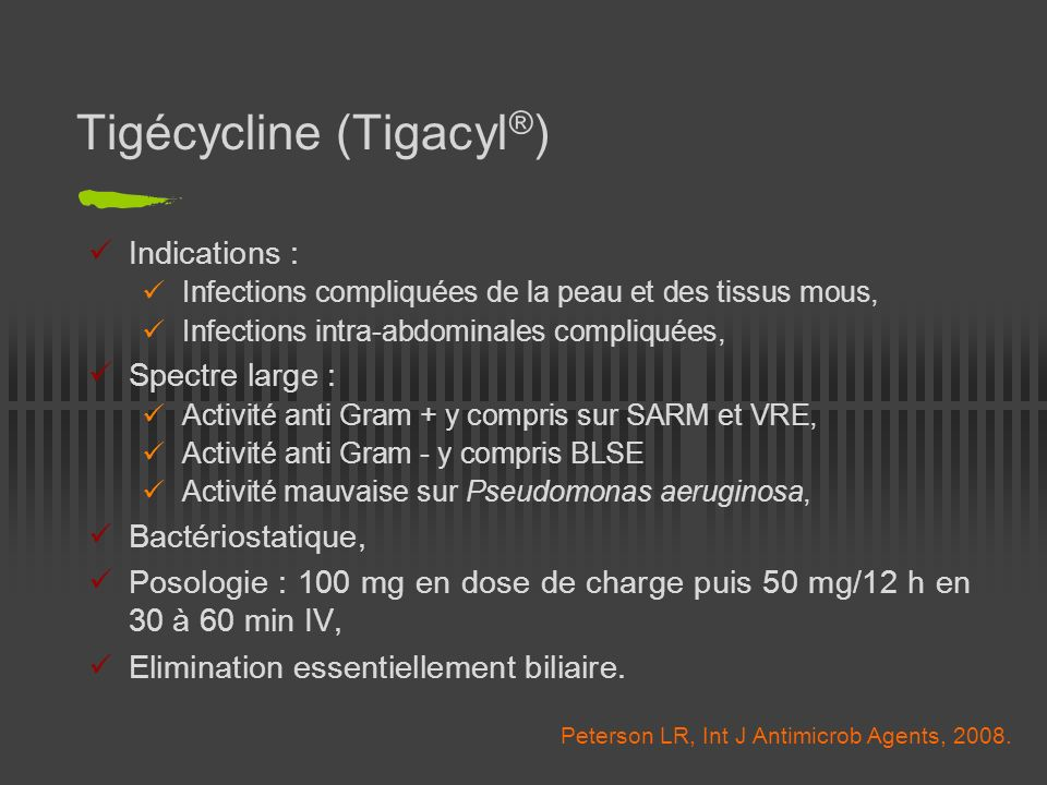 Tigécycline (Tigacyl®)