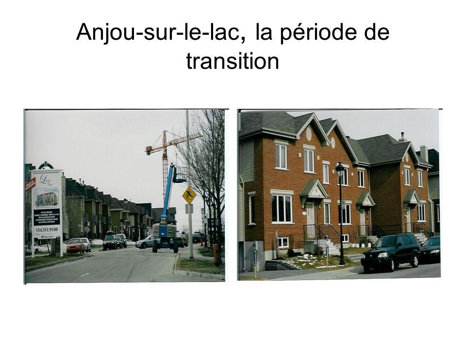 Anjou-sur-le-lac, la période de transition