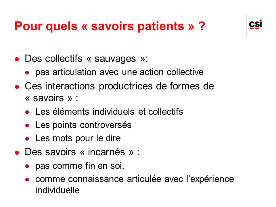 Pour quels « savoirs patients »