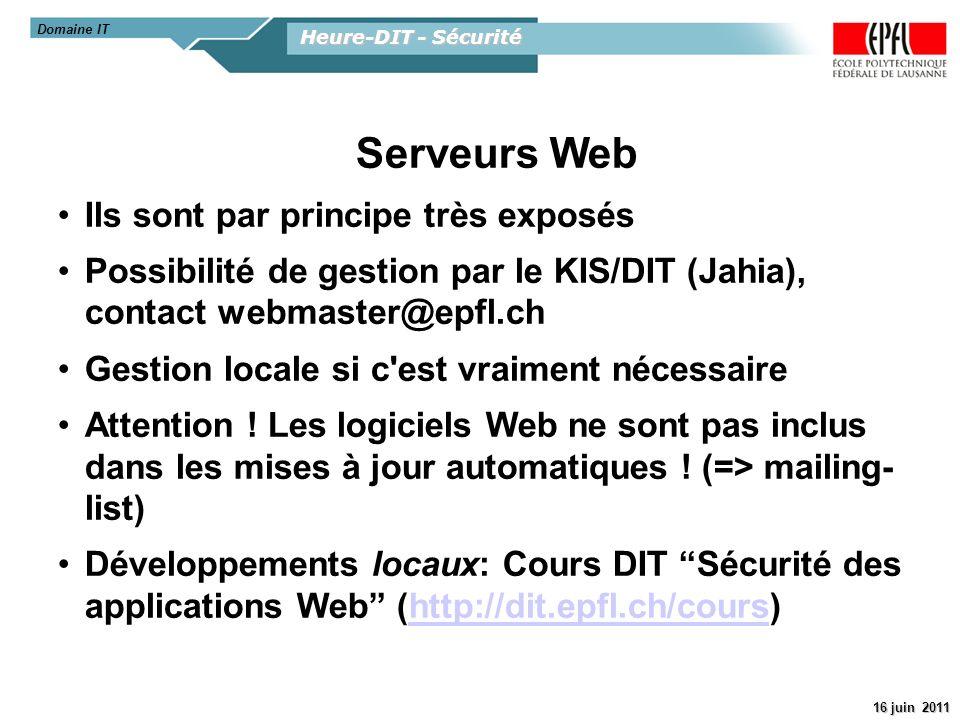 Serveurs Web Ils sont par principe très exposés