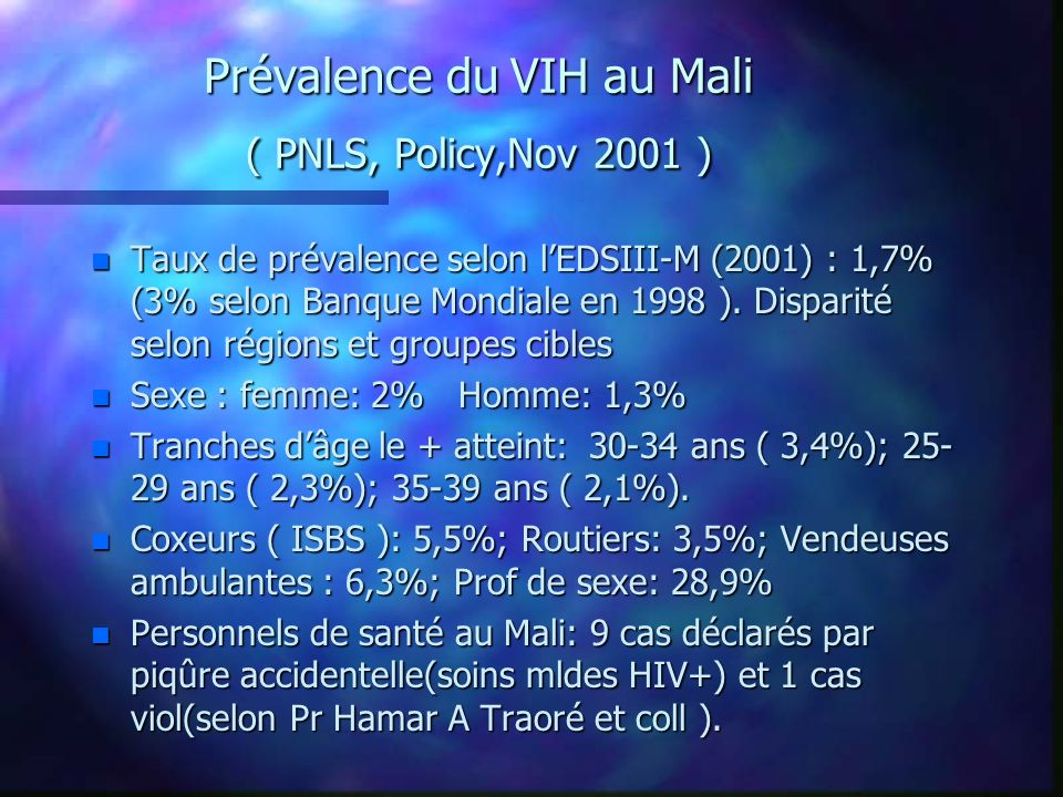 Prévalence du VIH au Mali ( PNLS, Policy,Nov 2001 )
