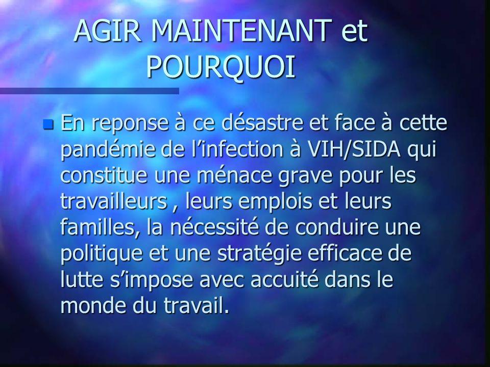 AGIR MAINTENANT et POURQUOI